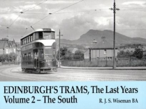 Edinburgh's Trams, the Last Years Volume 2 - The South