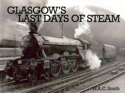 Glasgow's Last Days of Steam