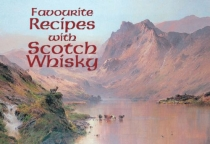 Favourite Recipes with Scotch Whisky