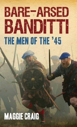 Bare-Arsed Banditti The Men of the '45