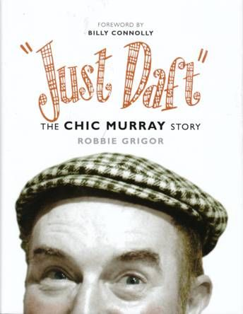 Just Daft - The Chic Murray Story