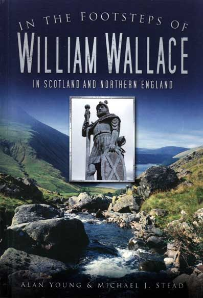 In The Footsteps of William Wallace