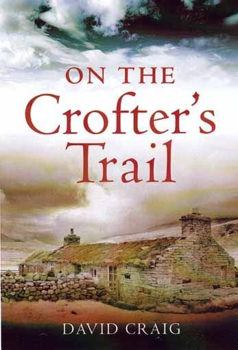 On the Crofter's Trail: Craig