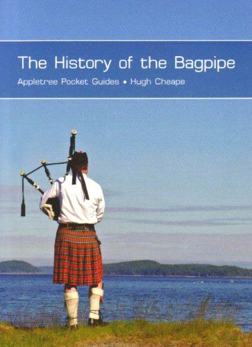 History of the Bagpipe
