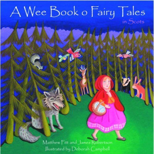 Wee Book of Fairy Tales in Scots
