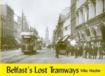 Belfasts Lost Tramways