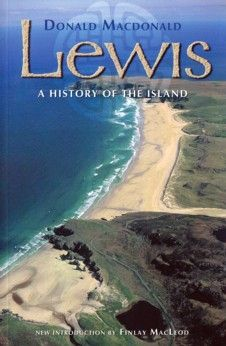 Lewis: A History Of The Island