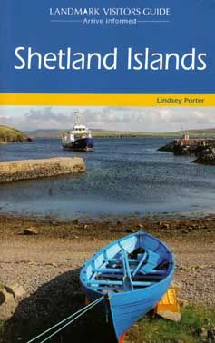 Shetland Islands - Visitors Guide