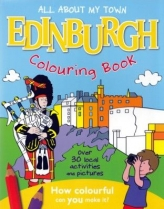 All About My Town Edinburgh Colouring Book