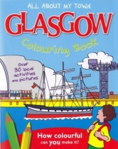 All About My Town Glasgow Colouring Book