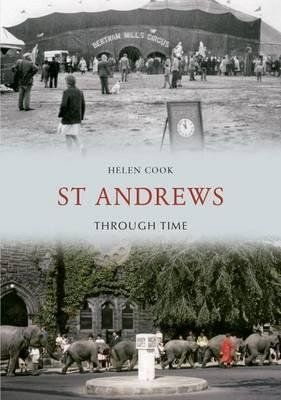 St Andrews Through Time
