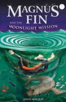 Magnus Fin & the Moonlight Mission