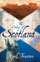 Story of Scotland, The: Nigel Tranter (NWP)
