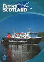 Ferries of Scotland - Past & Present