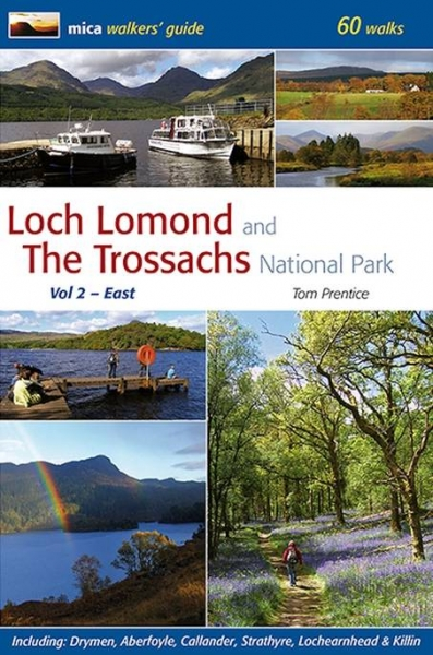 Loch Lomond & Trossachs National Park Vol 2 - East