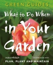 What to do When in Your Garden