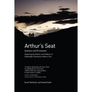 Arthur's Seat: Journeys and Evocations