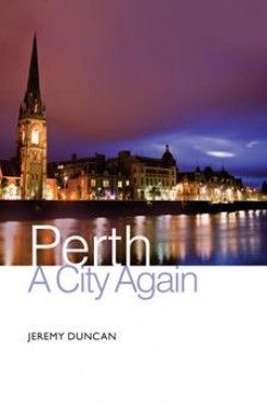 Perth - A City Again