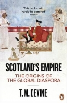 Scotland's Empire: Origins of global Daspora