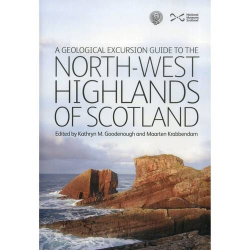 North-West Highlands of Scotland -Geological Excursion Guide