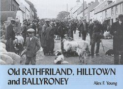 Old Rathfriland, Hilltown and Ballyroney
