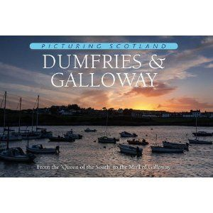 Dumfries & Galloway - Picturing Scotland