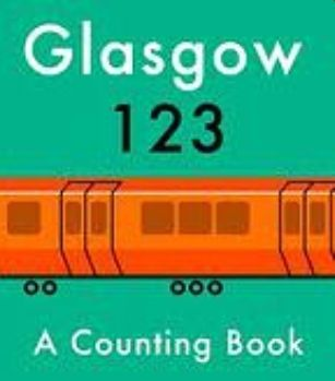Glasgow 123 Board Book