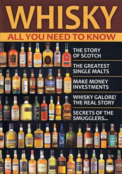 Whisky: All You Need to Know