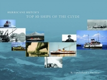 Hurricane Hutch's Top 10 Ships of the Clyde