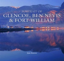 Portrait of Glencoe, Ben Nevis & Fort William