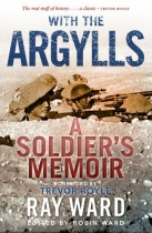With the Argylls - A Soldiers Memoir