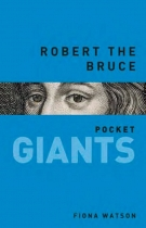 Robert the Bruce - Pocket Giants Series