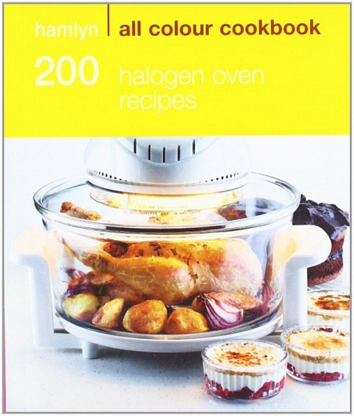 200 Halogen Oven Recipes