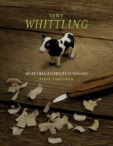 Whittling: More Than 20 Projects to Make (RPUC)