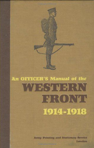 Officers Manual of the Western Front