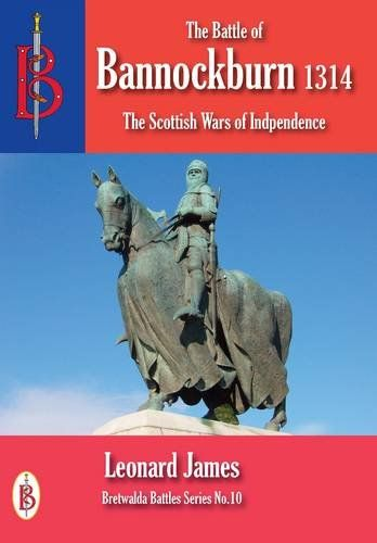 Battle of Bannockburn Scot. War Independence
