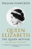 Queen Elizabeth the Queen Mother: Official Biography