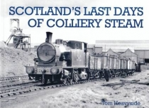 Scotland's Last Days of Colliery Steam
