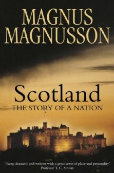 Scotland, The Story of a Nation: Magnusson (Collins)