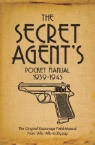 Secret Agent's Pocket Manual 1939-1945