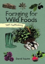 Self Sufficiency: Foraging for Wild Foods