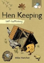 Self Sufficiency: Hen Keeping