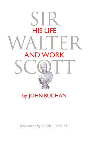 Sir Walter Scott: His Life & Work (MarRP)