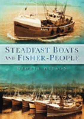Steadfast Boats and Fisher People