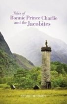 Tales of Bonnie Prince Charlie & the Jacobites