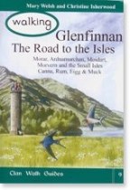 Walking Glenfinnan: The Road to the Isles