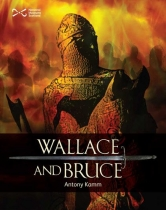 Wallace and Bruce - Two Scottish Heroes