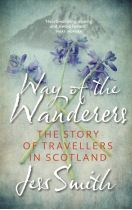 Way of the Wanderers:Story of Travellers in Scotland