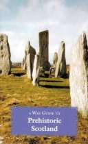 Wee Guide To Prehistoric Scotland