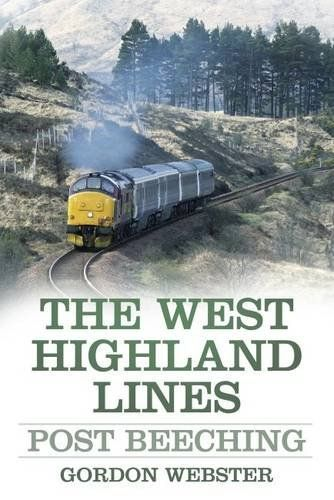 West Highland Lines - Post Beeching